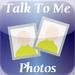 Talk To Me Photos