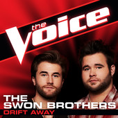 Drift Away (The Voice Performance) - The Swon Brothers